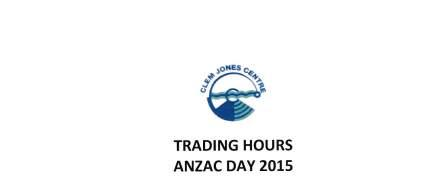 Trading Hours for Anzac Day
