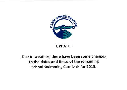 Update School Swimming Carnivals 2015
