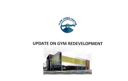 Gym Redevelopment Update